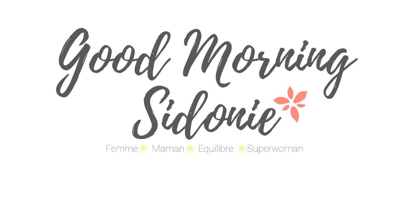 découvrez le nouveau blog Good Morning Sidonie